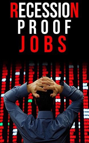 Jobs Experts are Calling 'Recession-Proof'